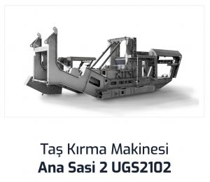 Tas Kirma Makinesi Ana Sasi 2 UGS2102