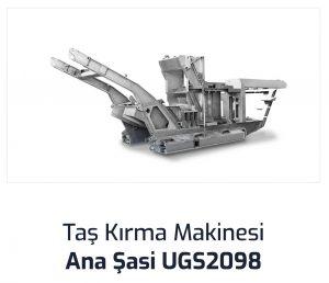 Tas Kirma Makinesi Ana Sasi UGS2098